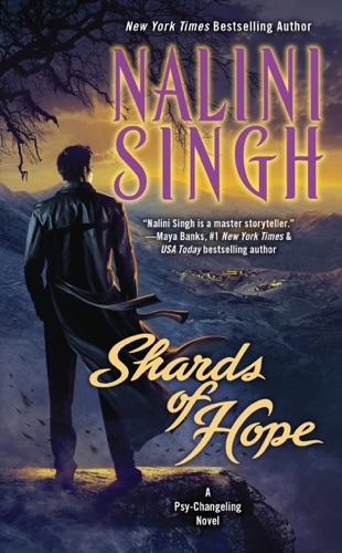 Nalini Singh - Shards of Hope