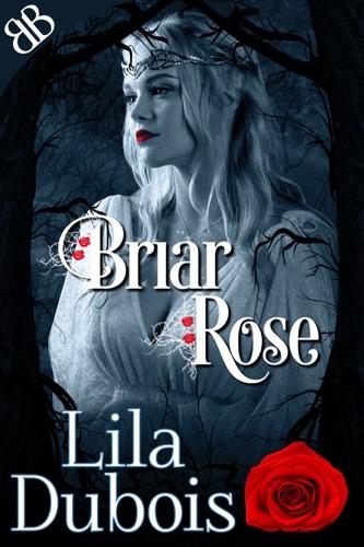 Lila Dubois - Briar Rose