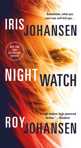 Iris Johansen & Roy Johansen - Night Watch