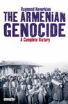 Armenian Genocide The  A Complete History