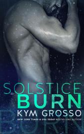 Solstice Burn - Kym Grosso book summary