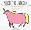 Phoebe The Unicorn