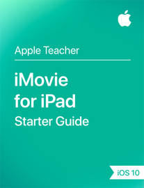 iMovie for iPad Starter Guide iOS 10 book