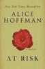 Alice Hoffman - At Risk artwork