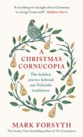 Mark Forsyth - A Christmas Cornucopia artwork