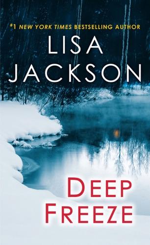 Lisa Jackson - Deep Freeze