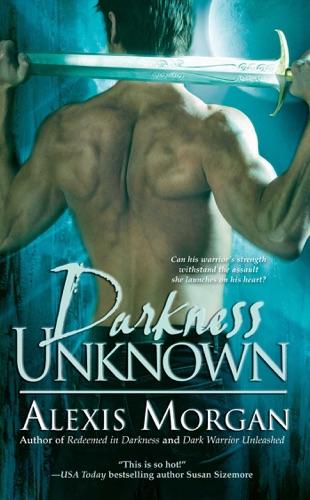 Alexis Morgan - Darkness Unknown