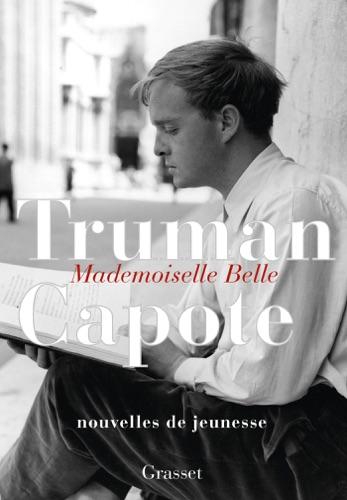 Truman Capote - Mademoiselle Belle