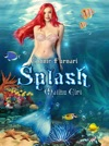Splash Malibu Girl