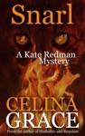 Snarl A Kate Redman Mystery Book 4