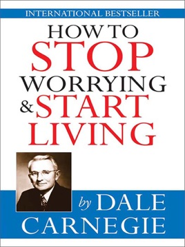 Image result for How to Stop Worrying and Start Living