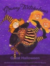 Granny Twitcholeens Great Halloween