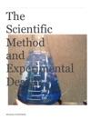 The Scientific Method And Experimental Design
