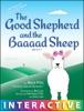 The Good Shepherd And The Baaaad Sheep
