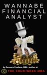 Wannabe Financial Analyst  Useful Tips And Resources To Get You Started With Financial Analysis