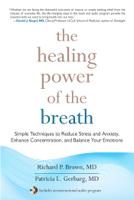 Richard Brown & Patricia Gerbarg - The Healing Power of the Breath artwork