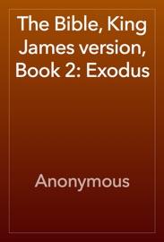 The Bible King James Version Book 2 Exodus