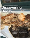 Discovering Decay