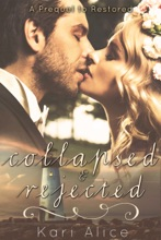 Collapsed & Rejected