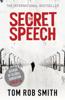 Tom Rob Smith - The Secret Speech artwork
