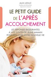 Le petit guide de l'après-accouchement