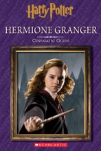 Hermione Granger: Cinematic Guide (Harry Potter)