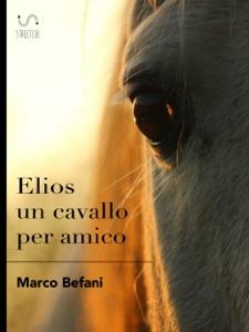 Elios un cavallo per amico Book Cover