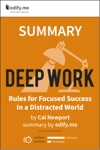 Summary Of Deep Work By Cal Newport