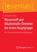 Wasserstoff und Alkalimetalle: Elemente der ersten Hauptgruppe