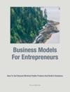 Business Models For Entrepreneurs