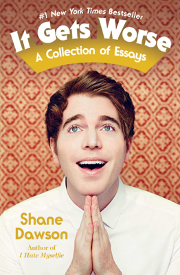 It Gets Worse - Shane Dawson book