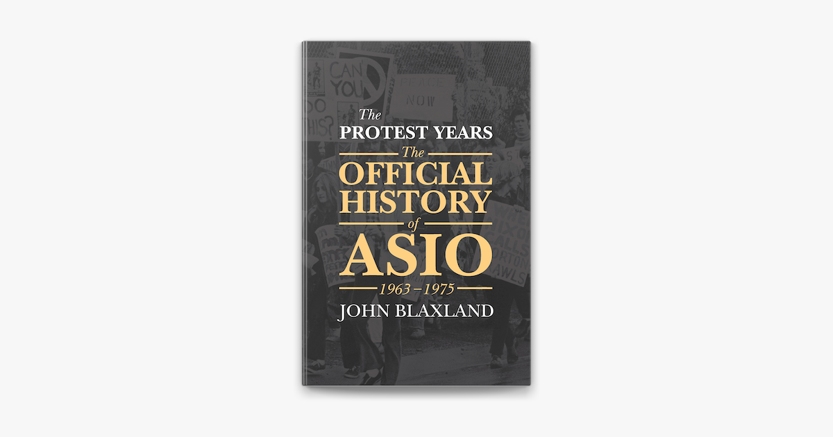 The Protest Years - John Blaxland