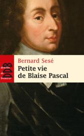 Petite vie de Blaise Pascal