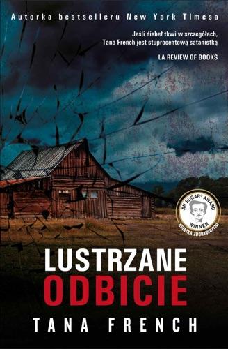 Tana French - Lustrzane odbicie