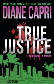 True Justice: A Judge Willa Carson Mystery PDF Download