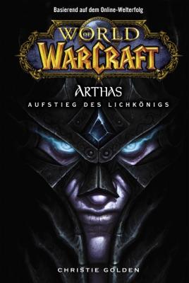World of Warcraft: Arthas - Aufstieg des Lichkönigs pdf Download