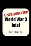 Unclassified World War 3 Intel
