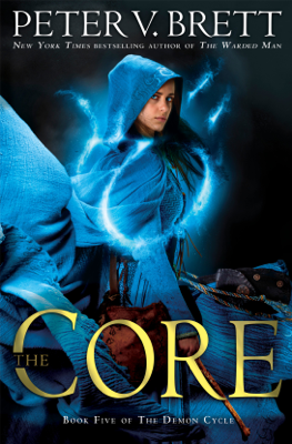The Core: Book Five of The Demon Cycle - Peter V. Brett book