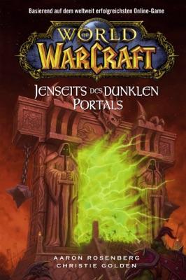 World of Warcraft: Jenseits des dunklen Portals pdf Download