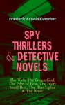 Spy Thrillers  Detective Novels The Web The Green God The Film Of Fear The Ivory Snuff Box The Blue Lights  The Brute