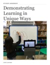 Demonstrating Learning In Unique Ways