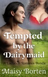 Tempted By The Dairymaid