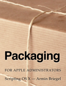 Packaging for Apple Administrators Libro Cover