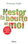 Nestor La Bouffe Et Moi