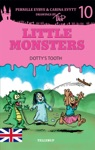 Little Monsters 10 Dottys Tooth