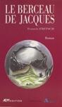 Le Berceau De Jacques