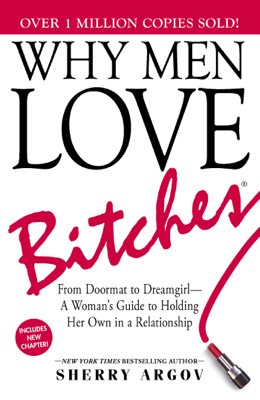 Why Men Love Bitches - Sherry Argov book