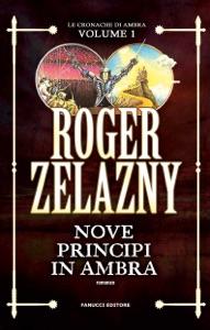 Nove principi in Ambra da Roger Zelazny