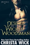 Desired By The Wicked Woodsman