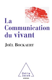 La Communication du vivant
